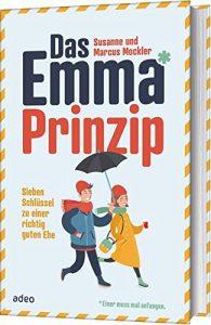 Das Emma-Prinzip - Sieben Schlüssel zu einer richtig guten Ehe